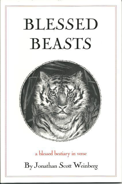 Blessed Beasts Signed By The Author, Jonathan Scott Weinberg