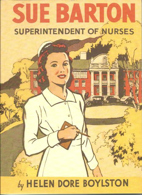 Sue Barton Superintendent of Nurses (Sue Barton Series, Volume 5), Helen Dore Boylston
