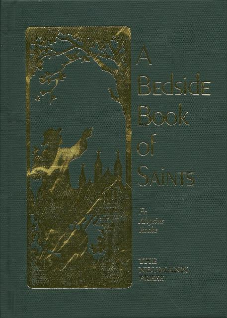 A Bedside Book of Saints Fr. Aloysius Roche Neumann Press OOP, Fr. Aloysius Roche