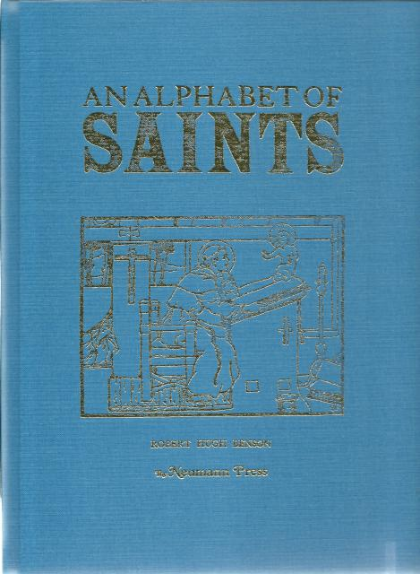 An Alphabet of Saints Robert Hugh Benson Neumann Press OOP, Robert Hugh Benson; Illustrator-Lindsay Symington