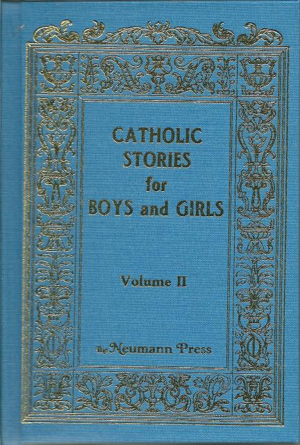 Image for Catholic Stories for Boys and Girls (Vol. 2) Neumann Press
