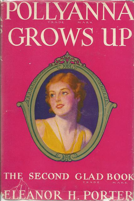 Pollyanna Grow Up - The Second Glad Book Wartime Edition HB/DJ, Eleanor H. Porter