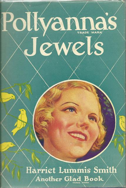 Pollyanna's Jewels (The Glad Book, No. 4) Wartime Edition, Harriet Lummis Smith