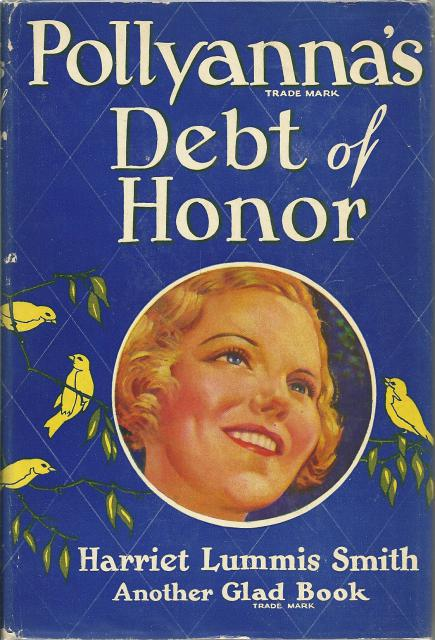 Pollyanna's Debt of Honor 1940 HB/DJ, Harriet Lummis Smith