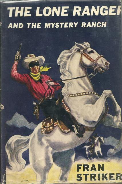 The Lone Ranger and the Mystery Ranch Fran Stiker Vintage HB/DJ, Striker, Francis Hamilton