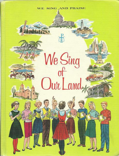 WE SING OF OUR LAND, We Sing and Praise, Music Series for Catholic Schools 7, Sister, Sister John Joseph, Sister Rose Margaret Cecilia; Illustrator-Ruth Wood & Beryl Bailey-Jones