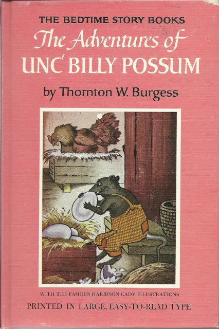 Adventures of Unc' Billy Possum #16 Easy to Read/Large Type Thornton Burgess Bedtime Story Books, Thornton W. Burgess