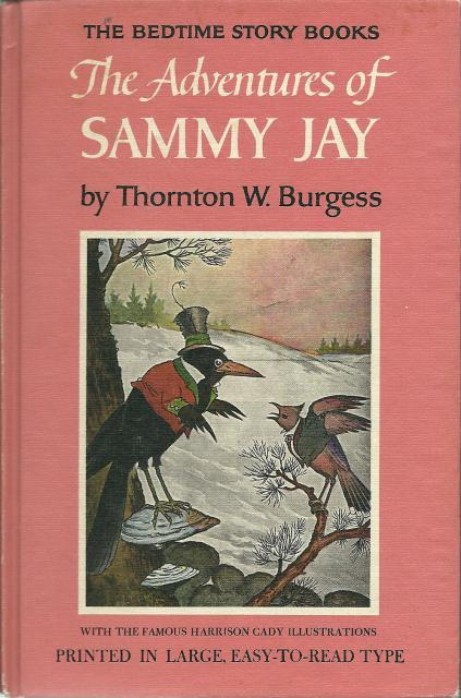 Adventures of Sammy Jay #15 Hardcover Burgess Bedtime Story Books, Thornton W. Burgess
