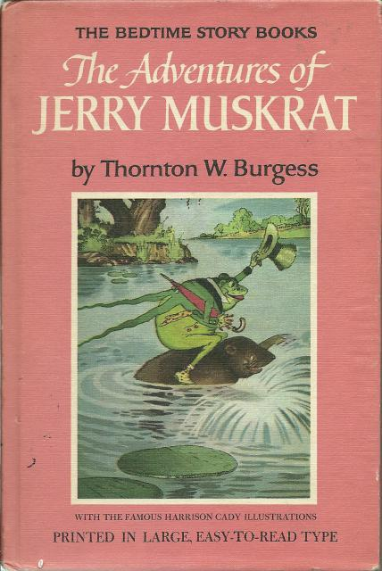 Adventures of Jerry Muskrat #5 Burgess Bedtime Story Books, Thornton W. Burgess