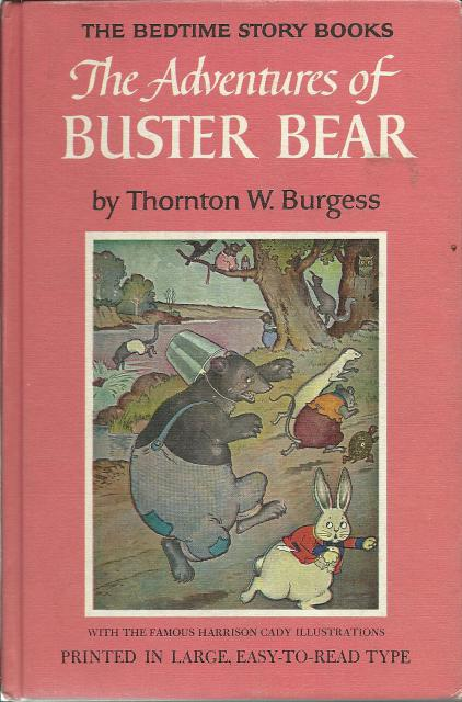 Adventures of Buster Bear Thornton Burgess Bedtime Story #1, Thornton W. Burgess