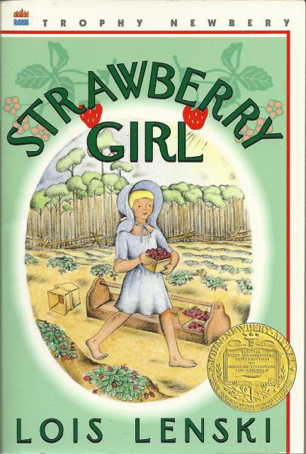 Strawberry Girl First Trophy Edition, Lois Lenski