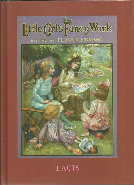 Little Girl's Fancy Work Flora Klickmann, Flora Klickmann [Editor]
