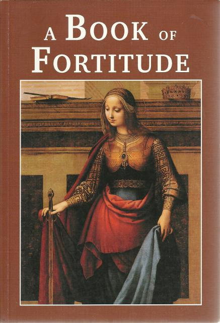 A Book of Fortitude Faith and Freedom Reader New SC, Seton