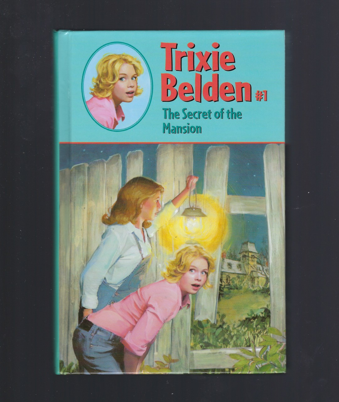 The Secret of the Mansion (Trixie Belden #1) Hardback, Julie Campbell