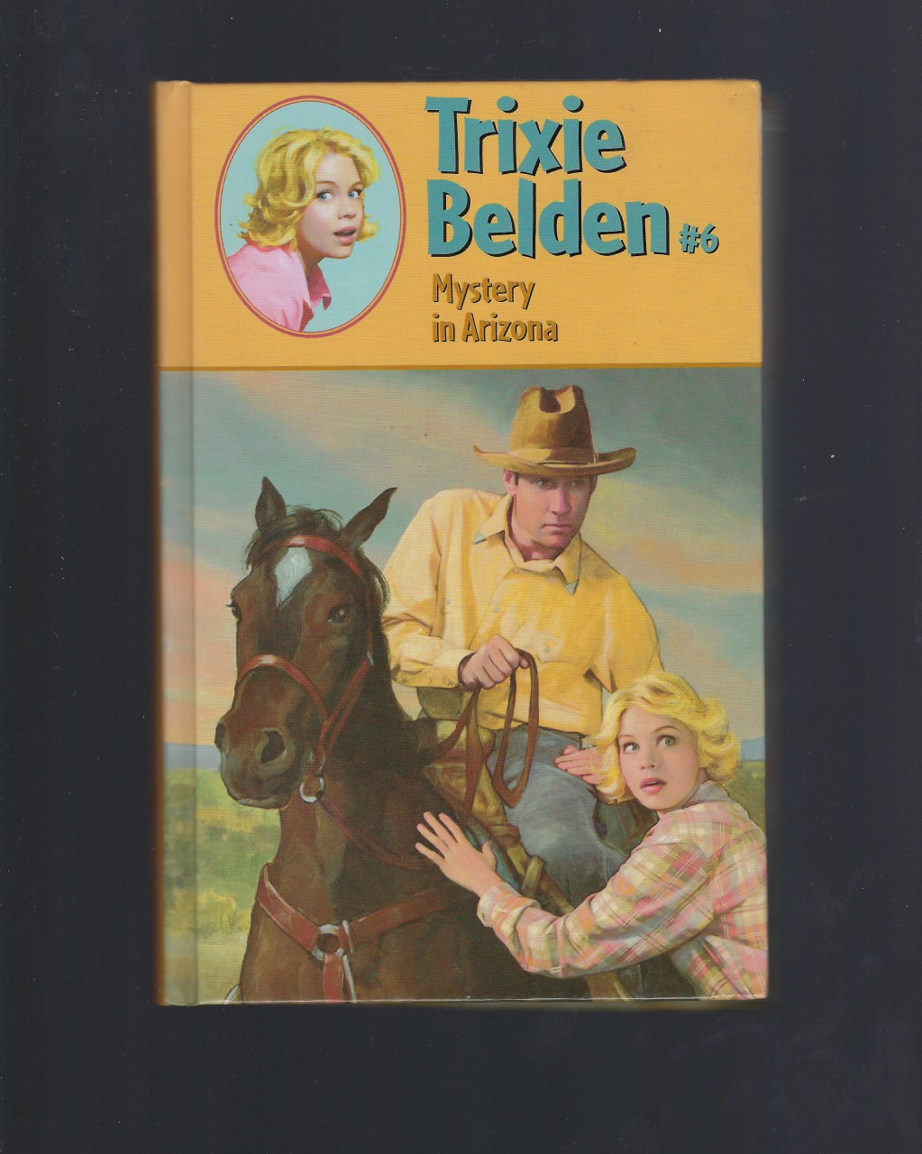 The Mystery in Arizona #6 Trixie Belden Hardback, Julie Campbell