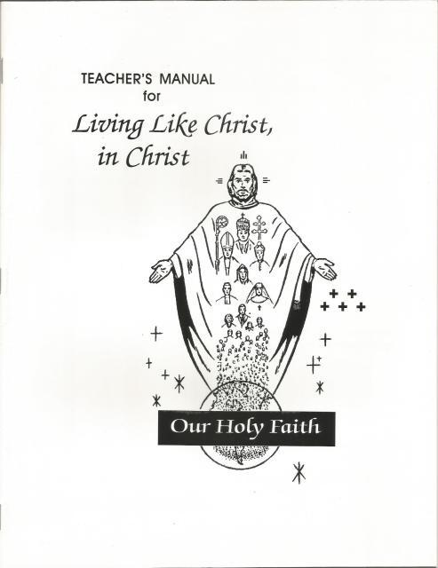 Image for Living Like Christ, in Christ - Teacher's Manual Neumann Press Out of Print