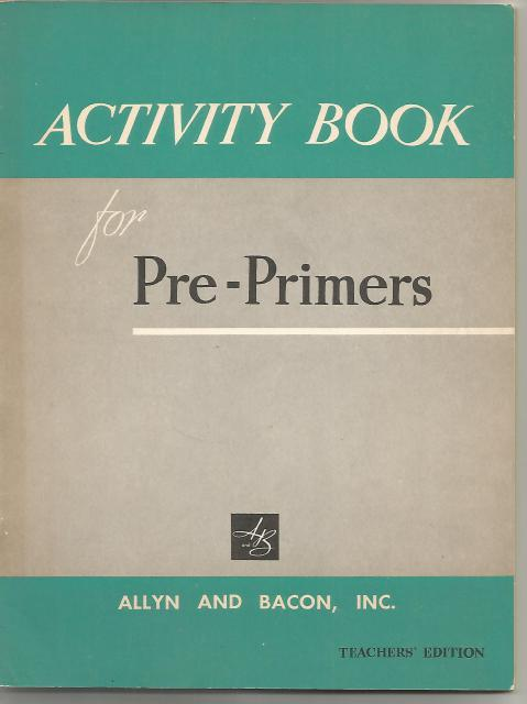 Image for Activity Book for Three Pre-primers AT HOME, HERE AND NEAR, HERE AND AWAY Teacher's Ed 1957