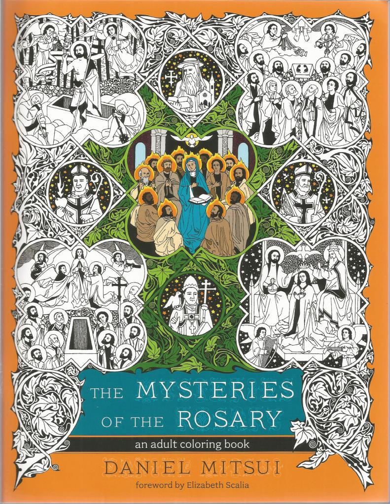 The Mysteries of the Rosary: An Adult Coloring Book, Daniel Mitsui