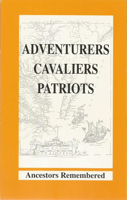 Adventurers, Cavaliers, Patriots: Ancestors Remembered, Nat'l Society of Colonial Dames
