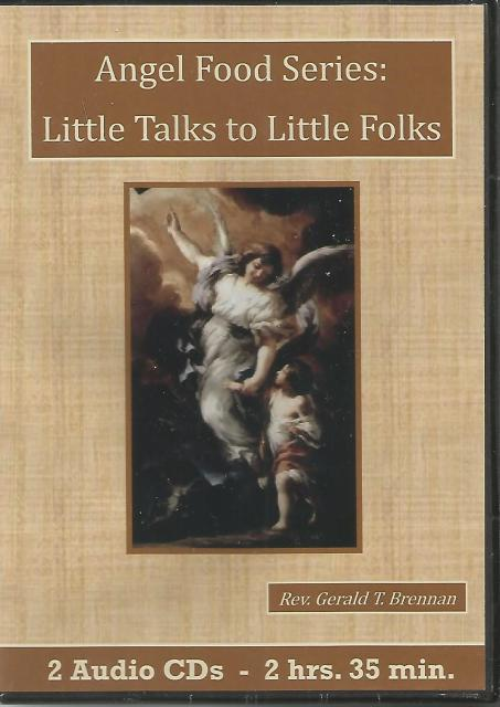 Angel Food Series: Little Talks to Little Folks Fr. Brennan Audio CD, Rev. Gerald T. Brennan