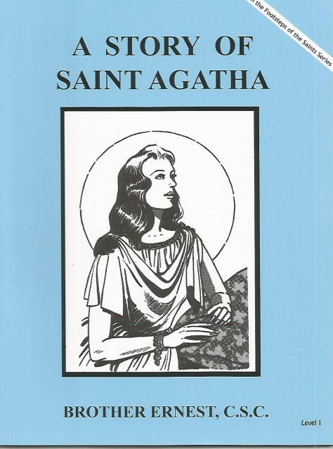 A Story of Saint Agatha (Mary's Books), Brother Ernest