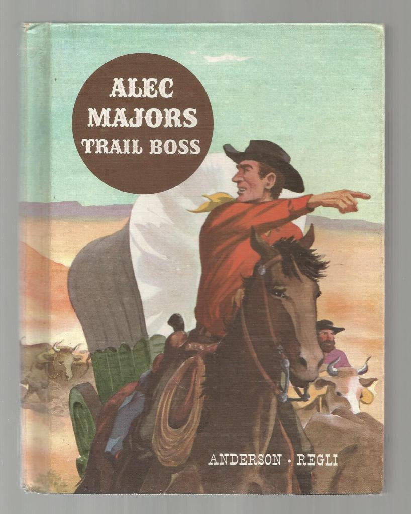Alec Majors Trail Boss (American Adventure Series) 1963, Anderson, A M