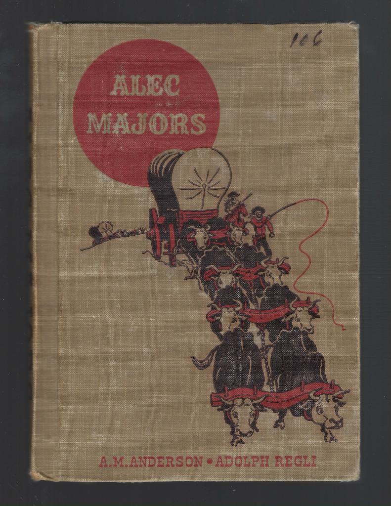 Alec Majors (The American Adventure Series) 1953, Anderson, A. M