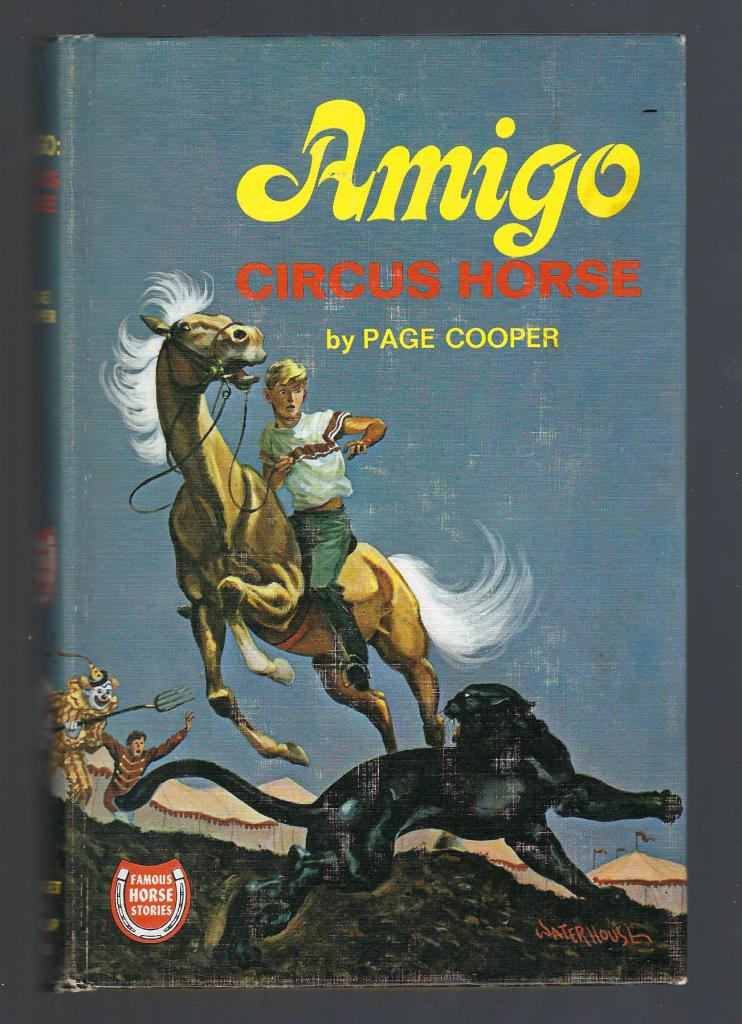 Amigo Circus Horse (Famous Horse Stories) HB/PC, Cooper, Page