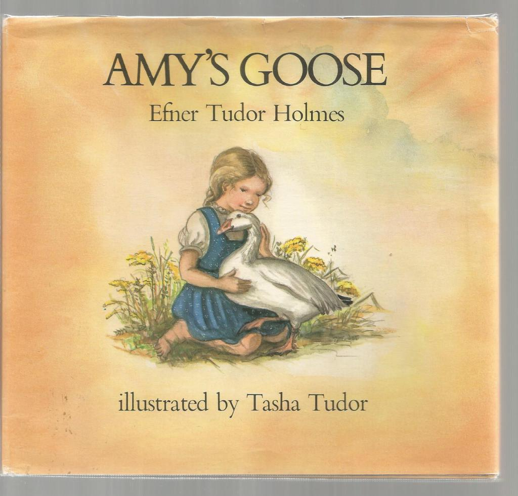 Amy's Goose by Tasha Tudor & Her Daughter, Efner Tudor Holmes