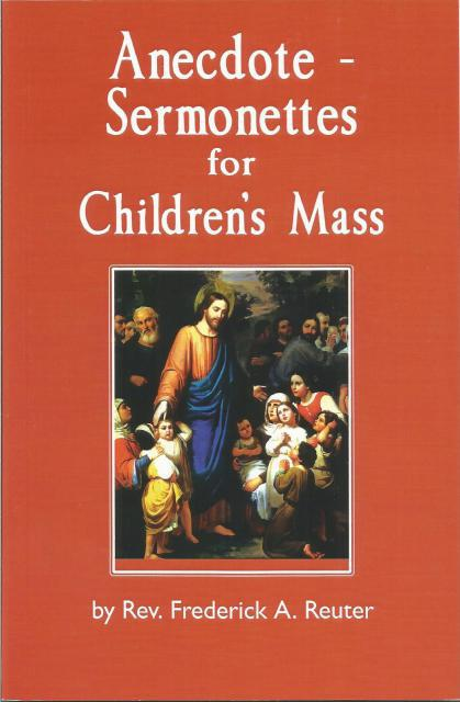 Image for Anecdotes-Sermonettes for Children's Mass