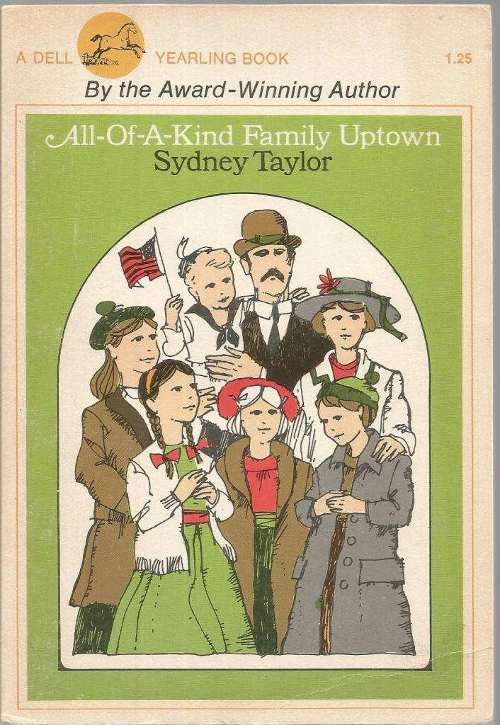 All-Of-A-Kind Family Uptown 1975 Printing Nice, Sydney Taylor; Mary Stevens [Illustrator]