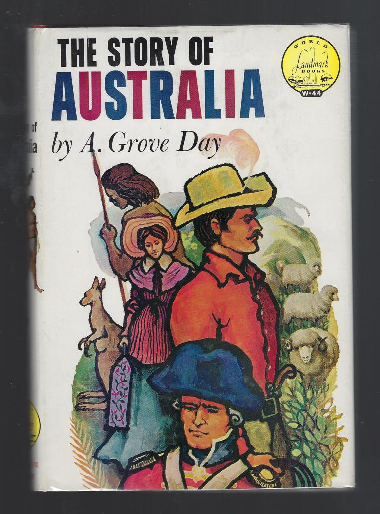 The Story of Australia World Landmark Books #44 w Author Letter HB/DJ, A. Grove Day Illustrated By W. R. Lohse