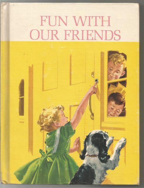 Fun with Our Friends Signed By 3 Authors Pre-Publication Copy Dick & Jane 1962, Helen Robinson, Marion Monroe, A. Sterl Artley
