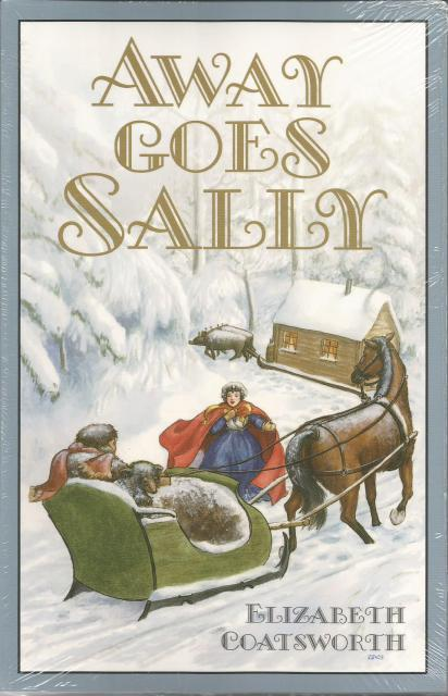 Away Goes Sally Elizabeth Coatsworth, Elizabeth Jane Coatsworth; Illustrator-Helen Sewell