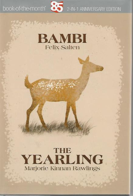 Bambi / The Yearling - 2 in 1 Anniversary Edition Hardback with Dustjacket, Felix Salten