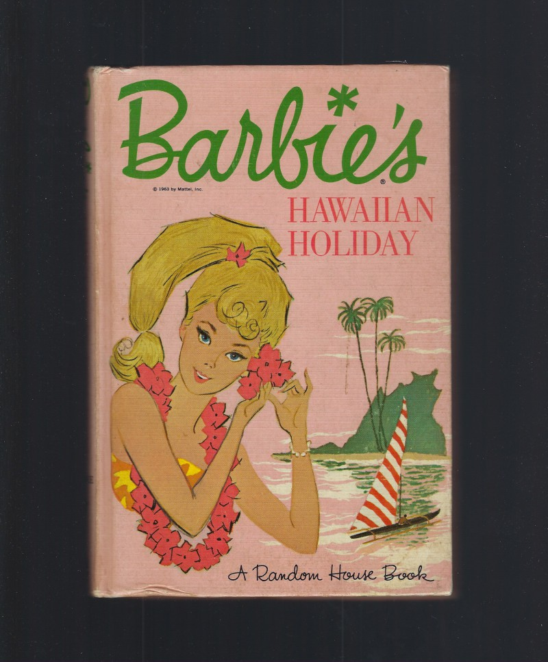 Image for Barbie's Hawaiian Holiday (Barbie Book #6) HB/PC