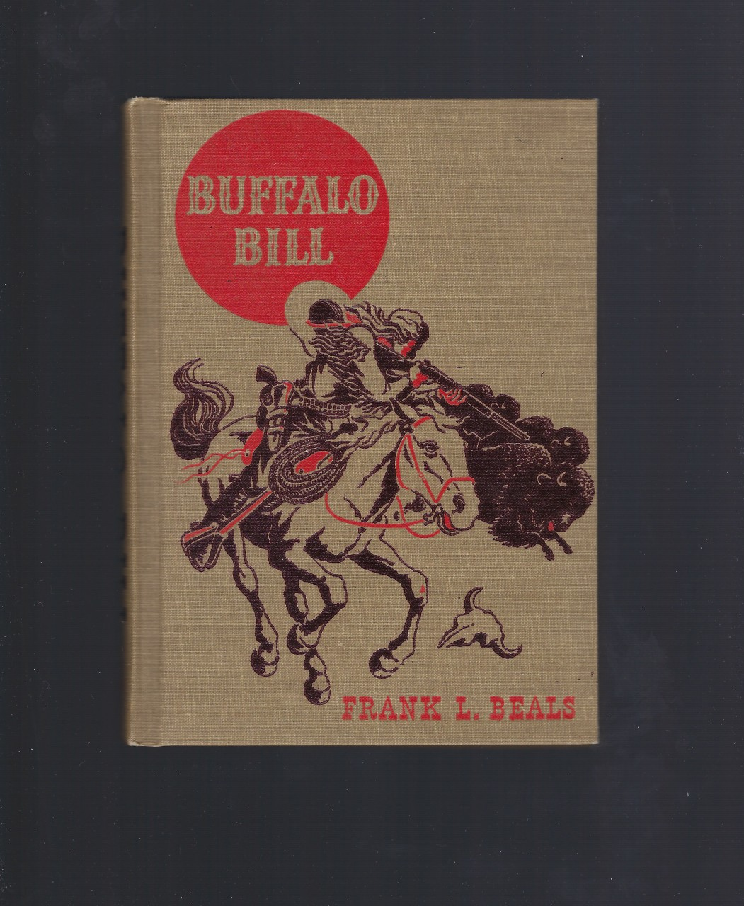 Buffalo Bill (The American Adventure Series) 1943, Frank Lee Beals; Jack Merryweather [Illustrator]