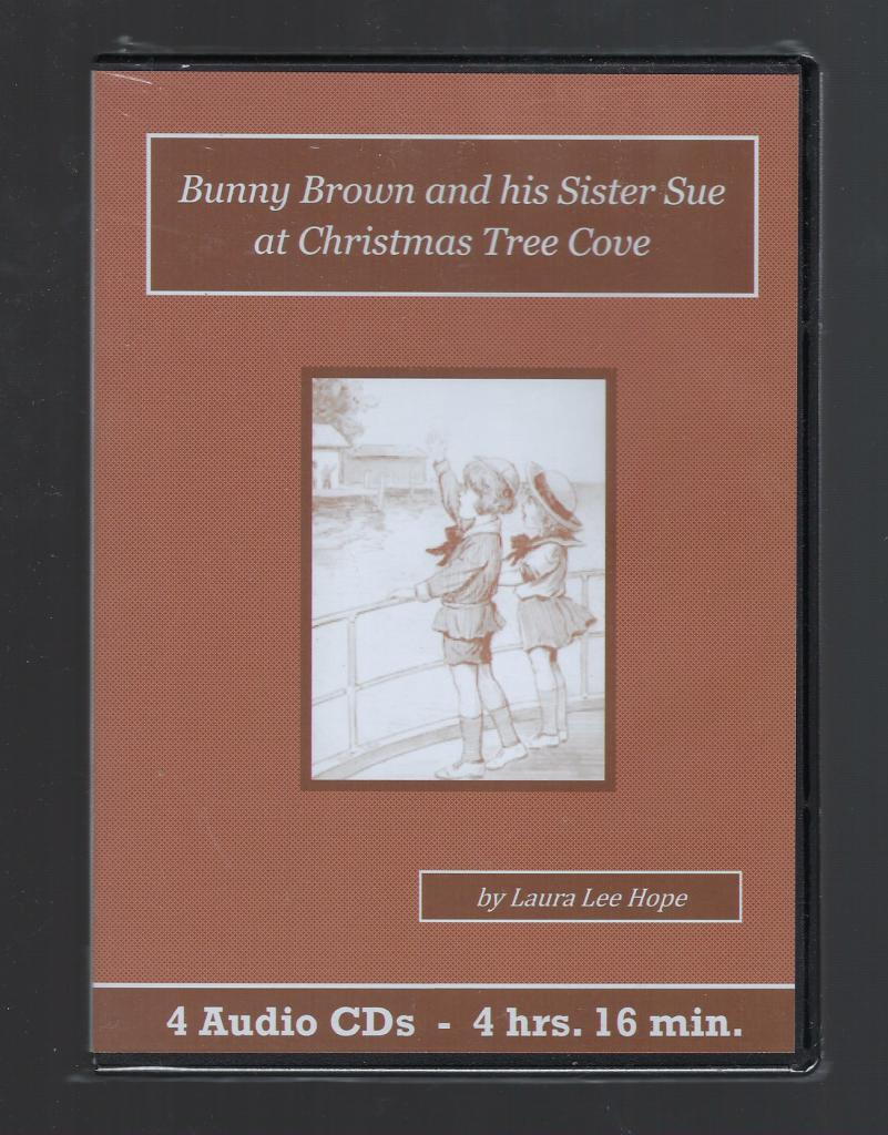 Bunny Brown and his Sister Sue at Christmas Tree Cove Children's Audiobook CD Set, Laura Lee Hope