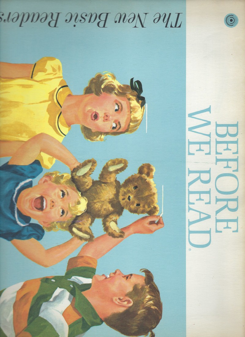 Before We Read Dick & Jane 1962 (The New Basic Readers), Helen Mansfield Robinson; Marion Monroe; A. Steril Artley; Gordon Johnson [Illustrator]