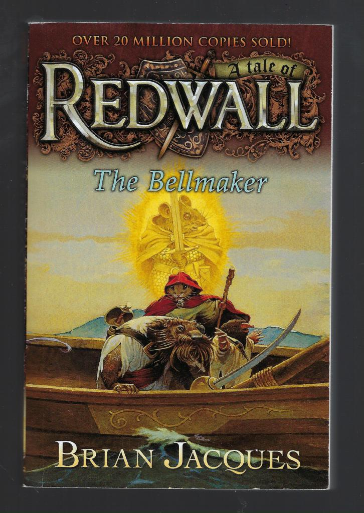 The Bellmaker: A Tale from Redwall, Jacques, Brian