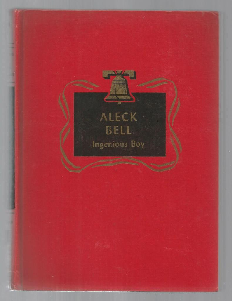 Image for Aleck Bell Ingenious Boy Childhood of Famous Americans Spencer Press
