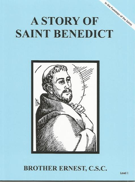 Image for A Story of Saint Benedict Dujarie Brother Ernest, C.S.C. (In the Footsteps of Saints)