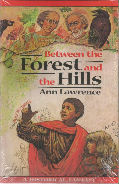 Between the Forest and the Hills (Adventure Library) Ann Lawrence, Ann Lawrence