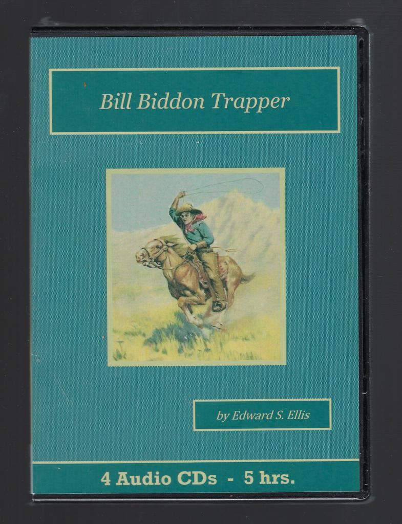 Bill Biddon Trapper Audiobook CD Set, Edward S. Ellis