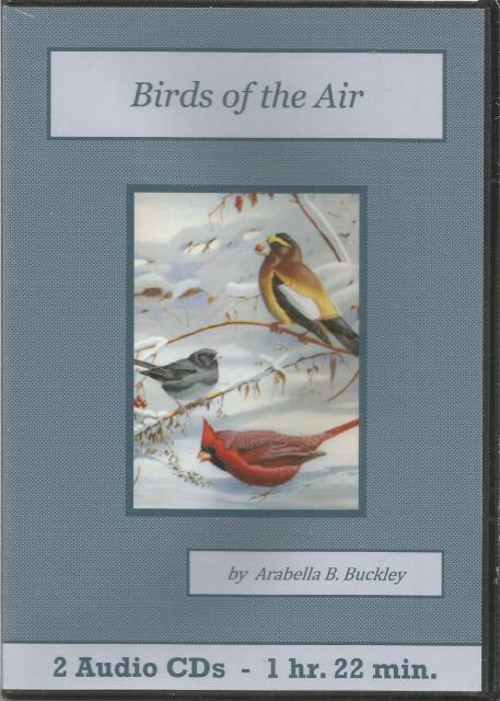 Birds of the Air Audiobook CD Set Arabella Buckley, Arabella B. Buckley