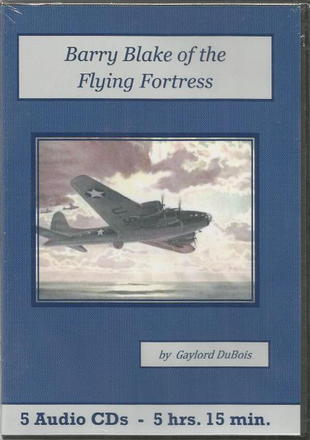 Barry Blake of the Flying Fortress Audiobook CD Set, Gaylord DuBois