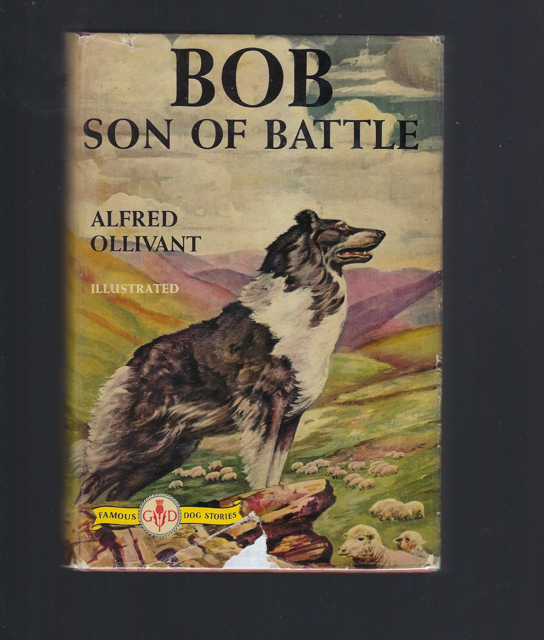 Bob Son of Battle (Famous Dog Stories Series) Alfred Ollivant, Alfred Ollivant