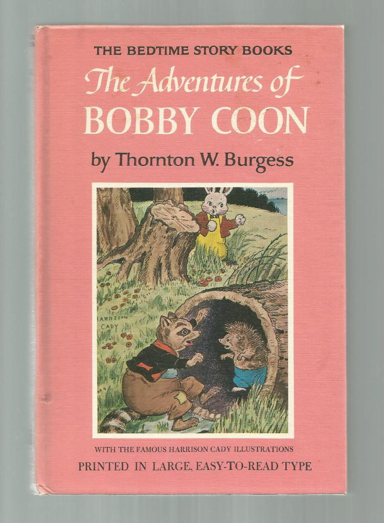 Adventures of Bobby Coon #17 Thornton Burgess Bedtime Story Book, Thornton Burgess