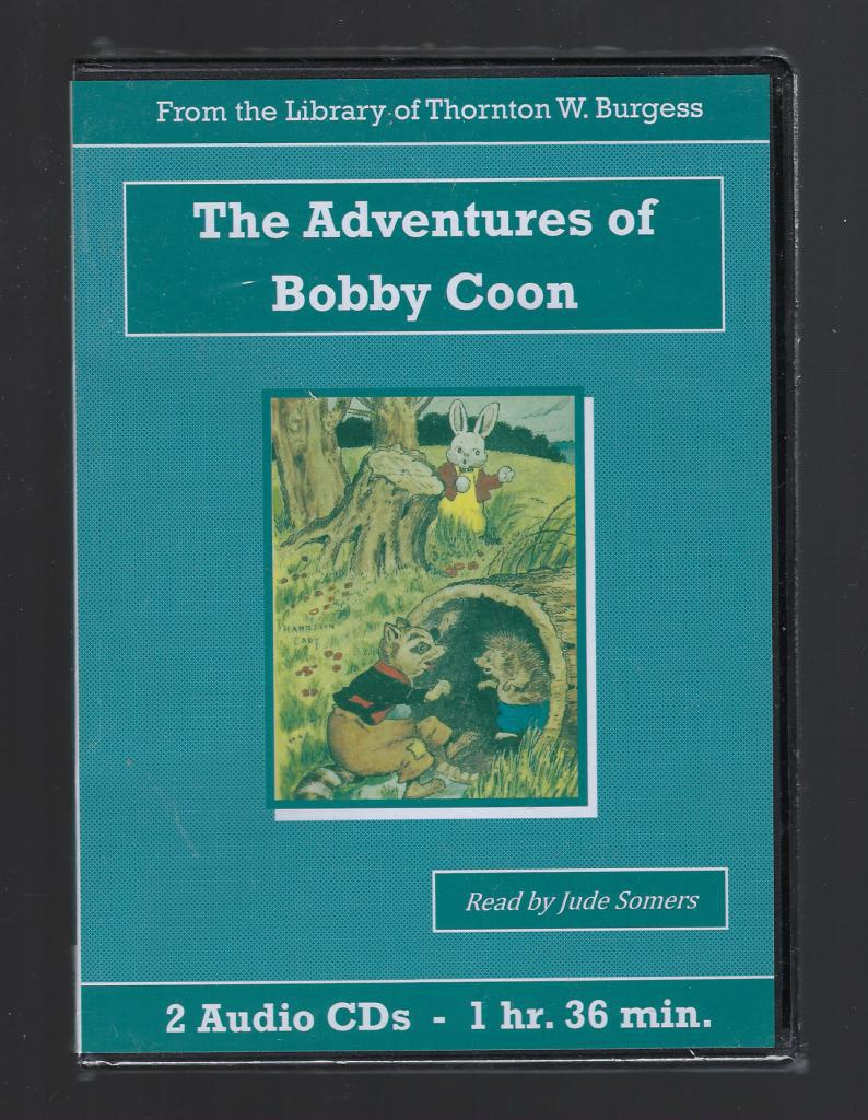 Adventures of Bobby Coon Thornton Burgess Audiobook CD Set, Thornton W. Burgess