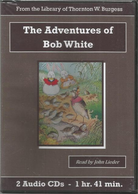 The Adventures of Bob White Thornton Burgess Audiobook CD Set, Thornton W. Burgess